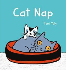 Cat Nap by Toni Yuly (2016, Hardcover)