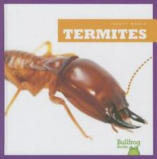 Termites (Bullfrog Books: Insect World) (Insect World (Hardcover))-ExLibrary
