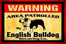 *WARNING ENGLISH BULLDOG! METAL ALL WEATHER SIGN 8X12 DOG HOUSE TOY BED FOOD