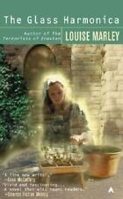 The Glass Harmonica Marley, Louise Mass Market Paperback
