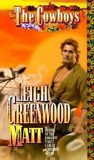 The Cowboys (Matt) by Greenwood, Leigh