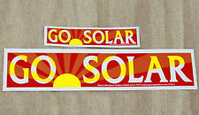 GO SOLAR Bumper STICKER Large & Small  decal alternative energy SUN panel magnet