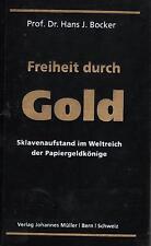 FREIHEIT DURCH GOLD - Prof. Dr. Hans J. Bocker BUCH - NEU