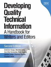 Developing Quality Technical Information: A Handbook for Writers and Editors (2n