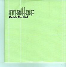 (CY768) Mellor, Catch Me Girl - 2012 DJ CD