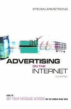 Advertising on the Internet (Second Edition): How to Get Your Message -ExLibrary
