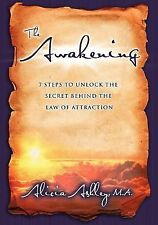 The Awakening: 7 Steps to Unlock the Secret Behind the Law of Attraction by Ash