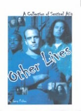 "Sentinel Fanzine ""Other Lives"" SLASH Novel"