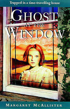 Ghost at the Window, McAllister, Margaret Paperback Book