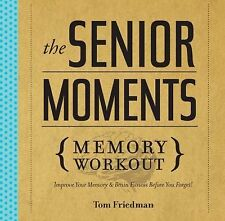 The Senior Moments Memory Workout: Improve Your Memory & Brain Fitness-ExLibrary