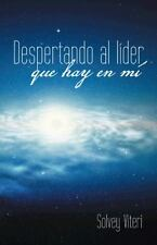 Despertando al líder que hay en mí (Spanish Edition), Viteri, Solvey, Good Book