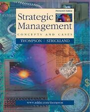 Strategic Management : Concepts and Cases by Strickland and Thompson
