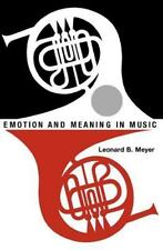 Emotion and Meaning in Music (Phoenix Books) ~ Meyer, Leonard B. PB
