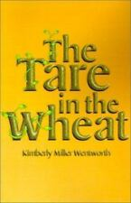 The Tare in the Wheat