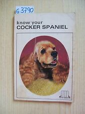 KNOW YOUR COCKER SPANIEL - THE PET LIBRARY LTD