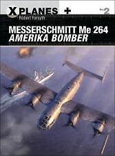Forsyth Robert-Messerschmitt Me 264 Amerika Bomber  (UK IMPORT)  BOOK NEW