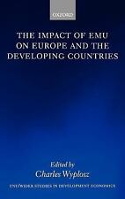 WIDER Studies in Development Economics: The Impact of EMU on Europe and the...