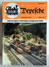 LGB Depeche - Zeitschrift für Freunde der LEHMANN-Großbahn - Frühjahr 1985