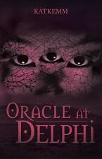 Oracle at Delphi by Katkemm (2013, Hardcover)