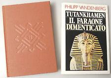 (PRL) TUTANKHAMEN IL FARAONE DIMENTICATO PHILIPP VANDENBERG EDIZIONE CDE 1992