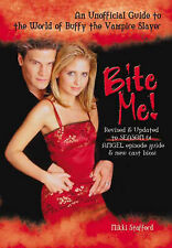 Bite Me! An Unofficial Guide to the World of Buffy the Vampire Slayer: Sarah Mic