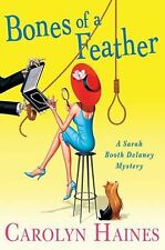 Bones of a Feather: A Sarah Booth Delaney Mystery (Sarah Booth Delaney-ExLibrary