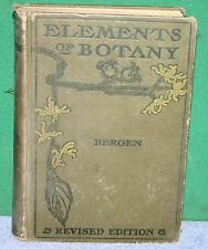 Vintage Book - ELEMENTS OF BOTANY by Joseph Bergen 1904 GINN & CO