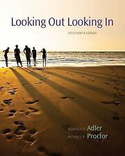 Looking Out Looking In by Adler, 14th Edition