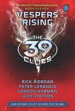 Vespers Rising (The 39 Clues, Book 11) by Rick Riordan, Peter Lerangis, Gordon