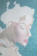 You Too Can Survive: My Journey as an Alzheimer's Caregiver by Pitzer, Jean