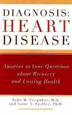 VG, Diagnosis: Heart Disease: Answers to Your Questions about Recovery and Lasti