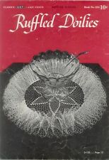 Vintage Crochet Patterns RUFFLE DOILY Easter Lily Rose Bloom Filet Square Round