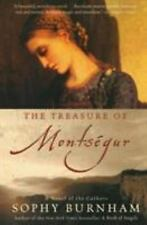 The Treasure of Montsegur : A Novel of the Cathars by Sophy Burnham (2003,...