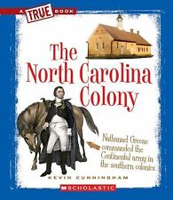 A True Book-the Thirteen Colonies Ser.: The North Carolina Colony by Kevin...