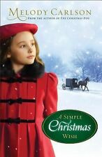 A Simple Christmas Wish by Melody Carlson (2013, Hardcover) Novel