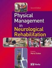 Physiotherapy Essentials: Physical Management in Neurological Rehabilitation...