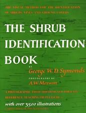 The Shrub Identification Book : The Visual Method for the Practical...