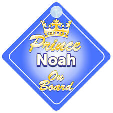 Crown Prince Noah On Board Personalised Baby Boy Car Sign