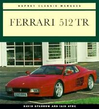 Color Library: Ferrari 512 TR by David Sparrow and Iain Ayre (1994, Paperback)