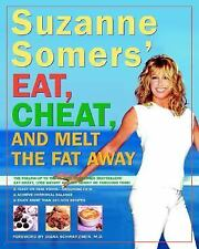 SUZANNE SOMERS' EAT, CHEAT AND MELT THE FAT AWAY : Softcover good condition