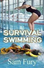 Survival Swimming by Sam Fury (2014, Paperback)