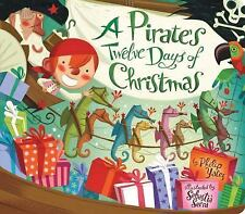 Pirate's Twelve Days of Christmas by Philip Yates (2016, Board Book)