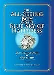 The All-Seeing Boy and the Blue Sky of Happiness: A Children's Parable, Kettles,