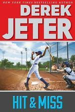 Jeter Publishing: Hit and Miss by Derek Jeter (2016, Paperback)