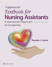 Textbook for Nursing Assistants : A Humanistic Approach to Caregiving by...