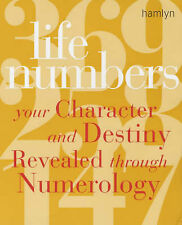 Life Numbers: Your Character and Destiny Revealed through Numerology, Rodford Ba
