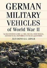 New German Military Vehicles of World War II : An Illustrated Guide to Cars Rare