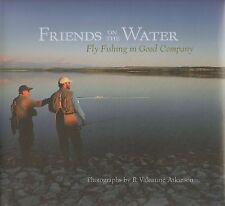 ATKINSON FLYFISHING BOOK FRIENDS ON THE WATER