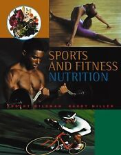 Sports and Fitness Nutrition (with InfoTrac), Miller, Barry S., Wildman, Robert