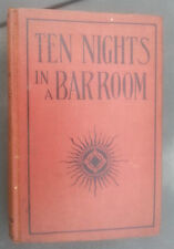 Old Book Ten Nights In A Bar Room & What I Saw There TX Arthur Donohue Chicago